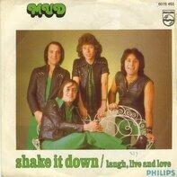 Mud - Shake It Down