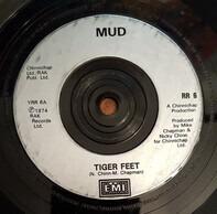 Mud - Tiger Feet / Oh Boy / Dyna-mite