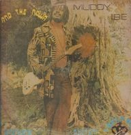 Muddy Ibe And His Nkwa Brothers System - Muddy Ibe And The Nkwa Brothers System