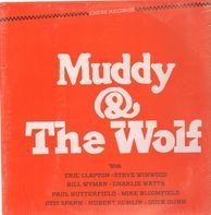 Muddy Waters , Howlin' Wolf - Muddy & the Wolf