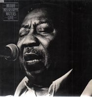 Muddy Waters - Muddy 'Mississippi' Waters Live