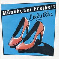 Münchener Freiheit - Baby Blue