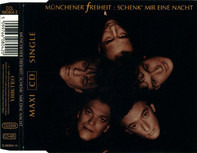 Münchener Freiheit - Schenk' Mir Eine Nacht