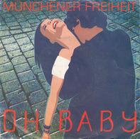 Münchener Freiheit - Oh Baby