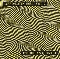 Mulatu Astatke /Ethiopian Quintet - Afro-Latin Soul Vol.2