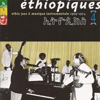 Mulatu Astatke - Éthiopiques 4: Ethio Jazz & Musique Instrumentale 1969-1974