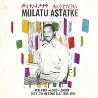 Mulatu Astatke - New York - Addis - London