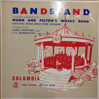 Munn And Felton's Works Band - Bandstand