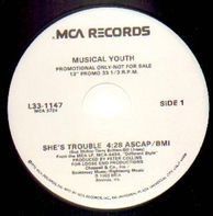 Musical Youth - She's Trouble / Incommunicado