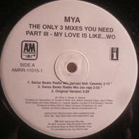 Mya - Part III - My Love Is Like... Wo
