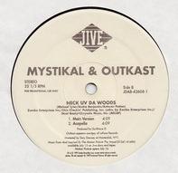 Mystikal & Outkast - Neck Uv Da Woods