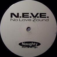 N.E.V.E. - No Love Zound