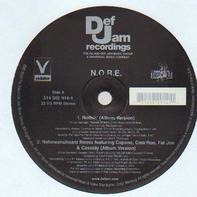 N.O.R.E. - Nothin' / Nahmeanuheard