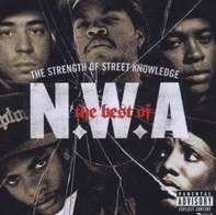 N.w.a. - The Best Of N.W.A 'The Strength Of Street Knowledge'