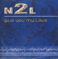 N2l - Give You My Love