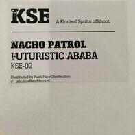 Nacho Patrol - Futuristic Abeba