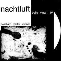 Nachtluft - Belle View I-IV Reissue