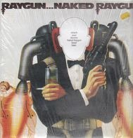 Naked Raygun - Raygun...Naked Raygun