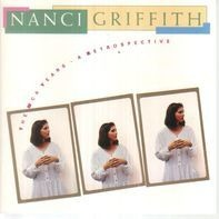 Nanci Griffith - The MCA Years - A Retrospective