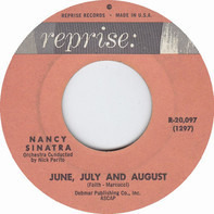 Nancy Sinatra - June, July And August / Think Of Me