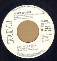 Nancy Sinatra - Kind Of A Woman / It's The Love (That Keeps It All Together)