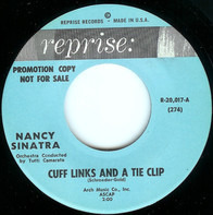 Nancy Sinatra - Cuff Links And A Tie Clip / Not Just Your Friend