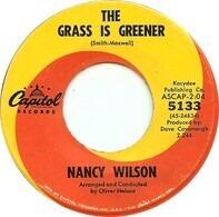 Nancy Wilson - The Grass Is Greener