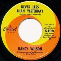 Nancy Wilson - (You Don't Know) How Glad I Am / Never Less Than Yesterday