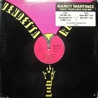 Nancy Martinez - Save Your Love For Me