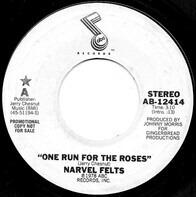 Narvel Felts - One Run for the Roses
