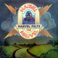 Narvel Felts - Narvel the Marvel