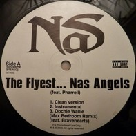 Nas Feat. Pharrell Williams - The Flyest...Nas Angles