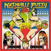 Nashville Pussy - Get Some -HQ/Lp+cd-