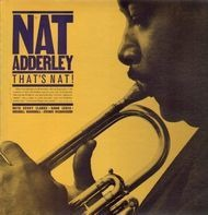 Nat Adderley - That's Nat!