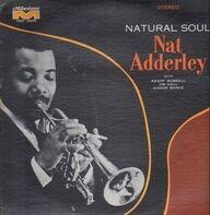 Nat Adderley - Natural Soul