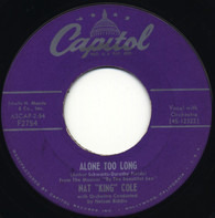 Nat King Cole - Alone Too Long / It Happens To Be Me