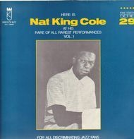 Nat King Cole - At His Rare Of All Rarest Performances Vol.1