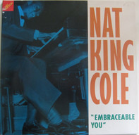 Nat King Cole - Embraceable You