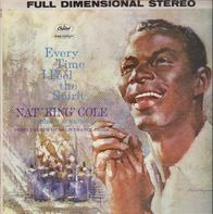 Nat King Cole - Every Time I Feel the Spirit