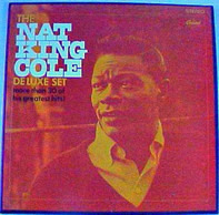 Nat King Cole - The Nat King Cole Deluxe Set
