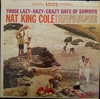 Nat King Cole - Those Lazy-Hazy-Crazy Days of Summer