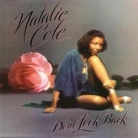 Natalie Cole - Don't Look Back