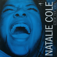 Natalie Cole - Livin' For Love