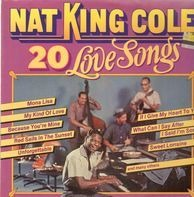 Nat King Cole - 20 Love Songs
