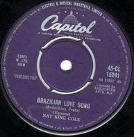 Nat King Cole - Brazilian Love Song / I Would Do Anything For You