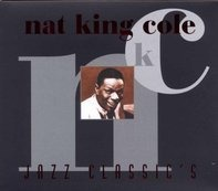 Nat King Cole - Jazz Classics
