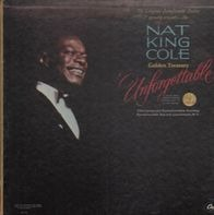 Nat King Cole - Nat King Cole Golden Treasury 'Unforgettable'
