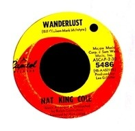 Nat King Cole - Wanderlust / You'll See