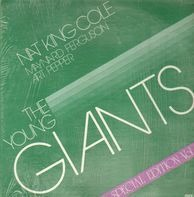 Nat King Cole, Maynard Ferguson And Art Pepper - The Young Giants, Volume 1