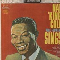 Nat King Cole / Phil Flowers - Sings